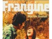 CHRONIQUE LITTERAIRE Frangine Marion Brunet Roman lesbien