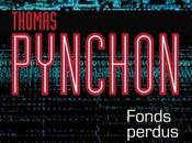 Fonds perdus, Thomas Pynchon