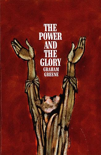 The power and the glory thesis statement