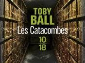 Toby Ball catacombes 2013
