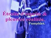 Étroits d'esprits pleutres réalités. Pamphlet. Raymond Matabosch