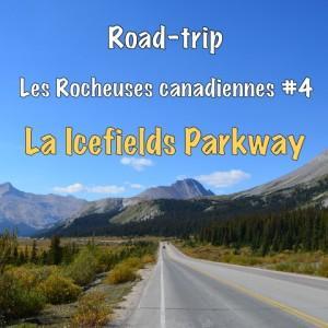 Roadtrip icefields-parkway