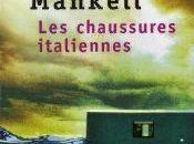 """Les chaussures italiennes"" Henning Mankell"