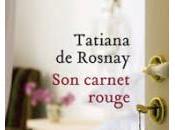 carnet rouge tatiana rosnay