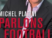 Michel Platini parle football