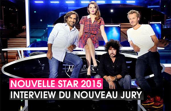 Nouvelle Star 2015 : Interview du nouveau jury de D8 ! (VIDÉO)