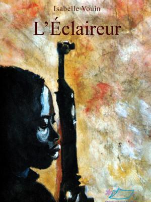 L'Eclaireur - Isabelle VOUIN