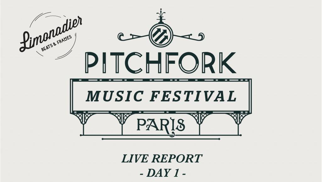 Live Report | Pitchfork Music Festival Day 1