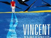 Vincent d'écailles Découvrez l'affiche bande annonce (vidéo)