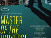 CINEMA: Master Universe (2013), vive cupidité greed, lack better word, good!