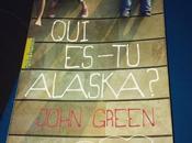 es-tu Alaska John Green