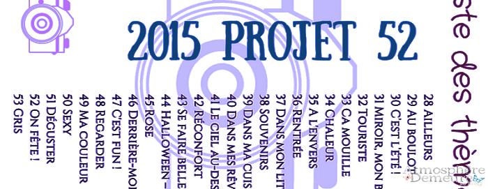 Projet 52 pour cette année 2015 !