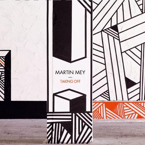Martin Mey – Taking Off LP & Concert à la Maroquinerie (places à gagner)
