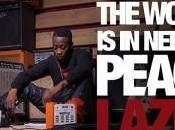 Lazee appel paix avec clip Want Peace
