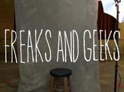 bonnes raisons regarder «Freaks Geeks»