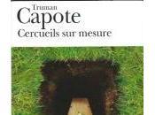 Cercueils mesure, Truman Capote