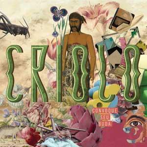 Criolo - Convoque Seu Buda