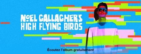 Écoutez gratuitement le nouvel album de Noel Gallagher