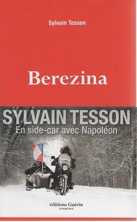 """Berezina"" Sylvain Tesson"