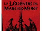Légende Marche-Mort David Gemmel