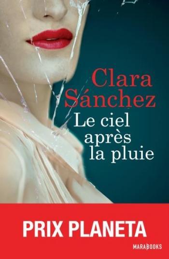 Le ciel après la pluie - Clara Sanchez
