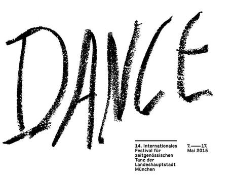 DANCE 2015 - Festival international de danse de Munich du 7 au 17 mai.