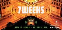 7 Weeks – Bends (EP)