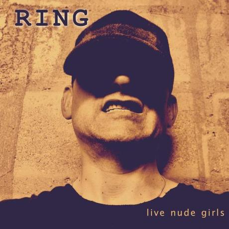 RING - Live Nude Girls (cover EP)
