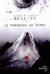 Le paradoxe de Fermi de Jean-Pierre Boudine