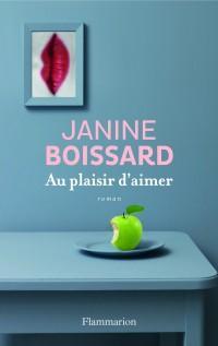 Au plaisir d'aimer de Janine Boissard chez Flammarion
