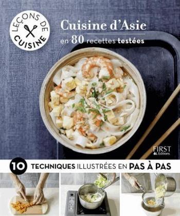 Cuisine d'Asie en 80 recettes testées