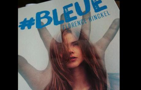 """""""#Bleue"""" de Florence Hinckel"""