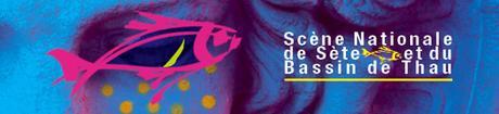 Scène Nationale de Sète et du Bassin de Thau – Mars 2015