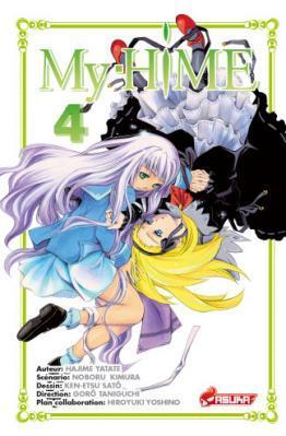 My-Hime, tome 4 de Hajime Yatate, Noburo Kimura et Ken-etsu Satô