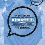 Festival Aparté(s), ESAT la bulle bleue du 4 au 7 décembre