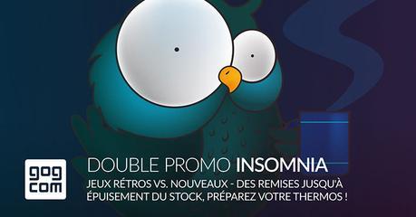 La promo Insomnia fait son retour sur GOG.com