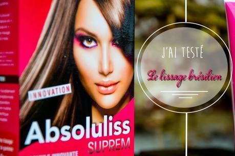 Le lissage brésilien signé Absoluliss: le test!