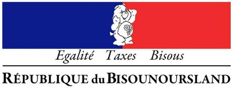 Egalité, Taxes, Bisous : République du Bisounoursland