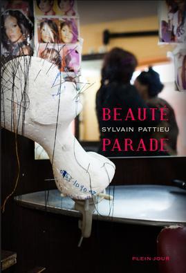 Beauté parade de Sylvain PATTIEU
