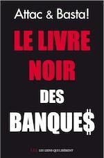 Entrez dans le monde des banques françaises, là où la finance a un visage Débat 10 mars à Montreuil 18h30, Librairie Folie d'encre