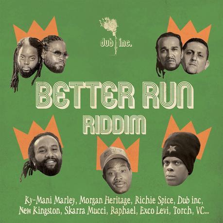 Dub Inc-Better Run Riddim-2015.