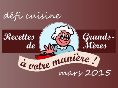 Défi en cuisine de Mars les recettes de grand-mères à votre manière