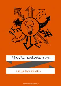 L'InnovaCtionnaire 2014 : le Grand Remiks !