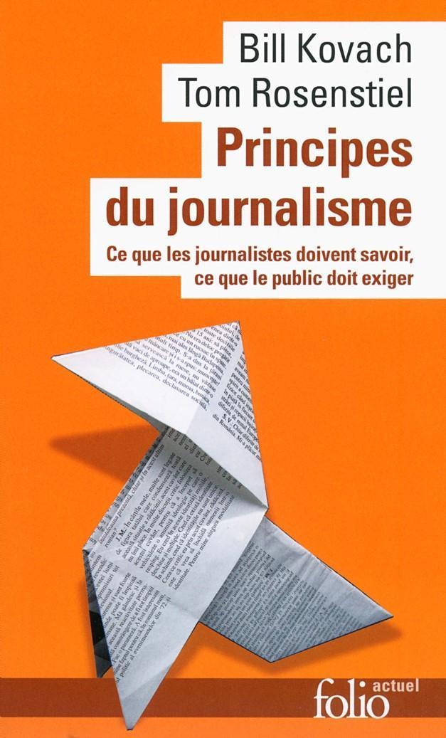 Principes du journalisme - Bill Kovach, Tom Rosenstiel