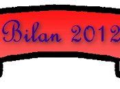 Bilan 2012 bonnes résolutions 2013