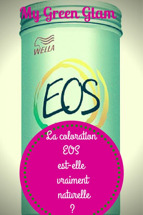 la coloration eos est elle vraiment naturelle - Coloration Eos