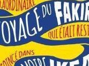 L'extraordinaire voyage fakir était resté coincé dans armoire Ikea, Romain Puértolas