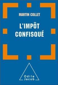 « Impôt confisqué (L') » de Martin COLLET