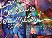 """""""QUAND COULEURS S'EN MÊLENT"""", nouvel album Catherine Fontaine Marie Pré-vente"""