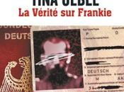 """2013/7 """"La vérité Frankie"""" Tina Uebel"""